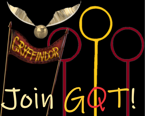 Quidditch hoops, a Gryffindor banner, and a golden snitch are shown on a black background with the words 'Join GQT!' written in gold and scarlet below